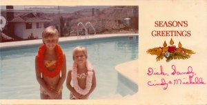 Me & my sister Cindy circa 1969...this was the Christmas card my mother sent that year