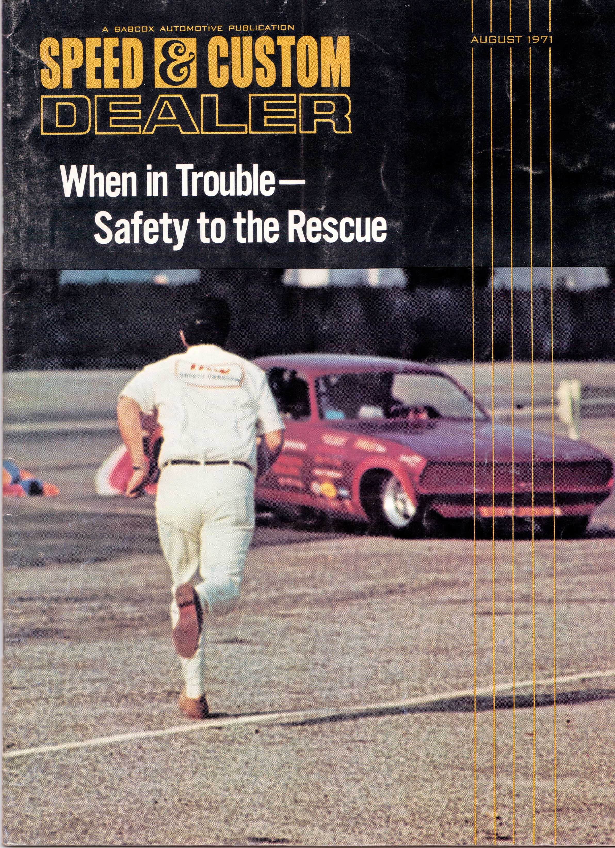 The cover of Speed & Customer Dealer August, 1971- featuring Dick Otte racing towards a drag racer at an NHRA event. The magazine featured an article about Dick and the TRW Safety Caravan
